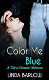 Color Me Blue, a Tale of Romantic Submission
