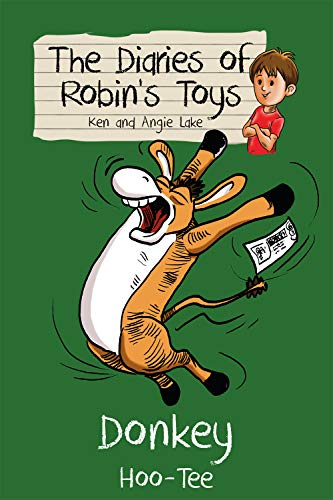 Donkey Hoo-Tee (Diaries of Robin's Toys, Band 5) (Toy Story 3 Ken)