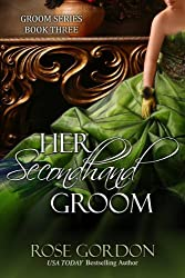 Her Secondhand Groom (Groom Series Book 3) (English Edition)