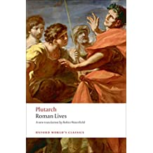 Roman Lives A Selection of Eight Lives (Oxford World's Classics)