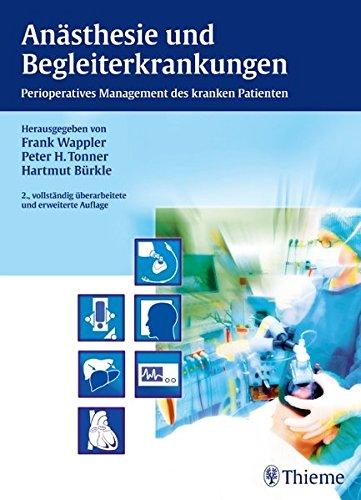 Anästhesie und Begleiterkrankungen: Perioperatives Management des kranken Patienten