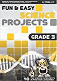 Fun & Easy Science Projects: Grade 3: 40 Fun Science Experiments for Grade 3 Learners