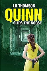 Quinn Slips the Noose (Liam Quinn Mystery Series Book 7)