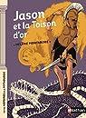 Jason et la Toison d'or - Dès 9 ans par Montardre