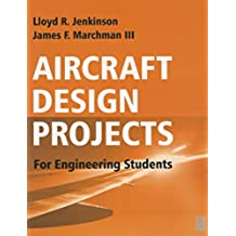 Aircraft Design Projects: For Engineering Students (English Edition)