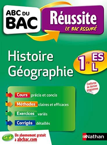 ABC du BAC Réussite Histoire-Géographie 1re ES-L