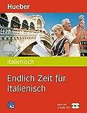 Endlich Zeit für Italienisch: Buch mit 2 Audio-CDs