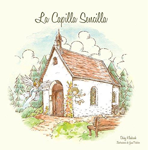 La Capilla Sencilla (Spanish Edition)
