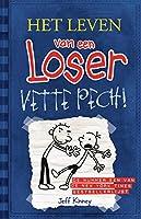 Vette pech (Het leven van een loser Book 2)