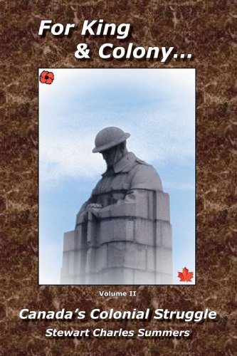 For King and Colony: Canada's Colonial Struggle v. 2 Cover Image
