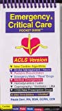 Emergency & Critical Care Pocket Guide, Acls Version by Paula Derr (2003-01-02)