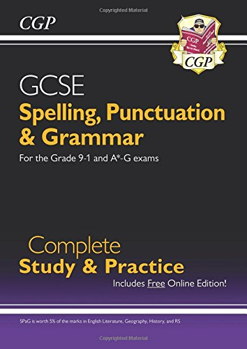 Spelling, Punctuation and Grammar for Grade 9-1 GCSE Complete Study & Practice (with Online Edition) (CGP GCSE English 9-1 Revision)