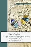 »Sich erbittend ew'ges Leben«: Sieben Essays zu Goethes ›West-östlichem Divan‹ (Schriften der Goethe-Gesellschaft, Band 77)