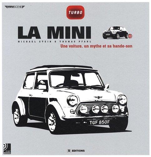 La Mini : Une voiture, un mythe et sa bande-son (4CD audio)