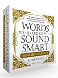 Words You Should Know to Sound Smart 2019 Daily Calendar (Calendars 2019)