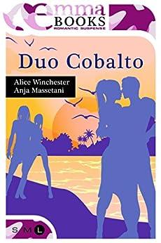 Duo Cobalto di [Anja, Massetani, Winchester Alice]