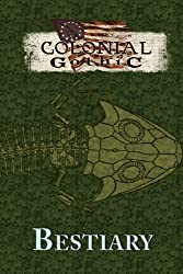 Colonial Gothic: Bestiary (RGG1667) by Richard Iorio II (2013-10-21)