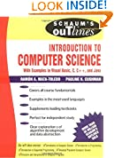 #7: Schaum's Outline of Introduction to Computer Science: With Examples in C, C++ and Java (Schaum's Outline Series)