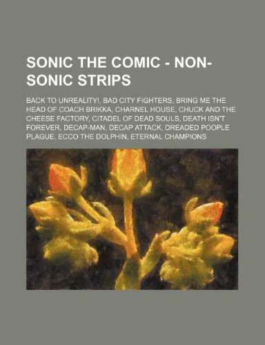 sonic-the-comic-non-sonic-strips-back-to-unreality-bad-city-fighters-bring-me-the-head-of-coach-brik