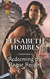 Redeeming the Rogue Knight (The Danby Brothers Book 2) (English Edition)