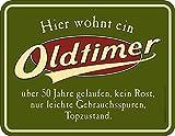 empireposter Birthday/Geburtstag - Hier wohnt ein Oldtimer - über 50 Jahre - Spruch Blechschild mit 4 Saugnäpfen - Größe 22x17 cm