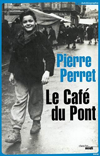 Le Café du Pont par Pierre PERRET