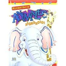 Mi primer libro de animales asombroso
