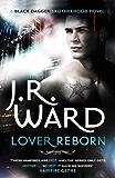 Lover Reborn: Number 10 in series (Black Dagger Brotherhood Series Book 11)