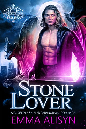 stone-lover-a-gargoyle-shifter-paranormal-romance-warriors-of-stone-book-1-english-edition