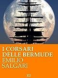 Tutte le avventure dei Corsari delle Bermude (RLI CLASSICI)