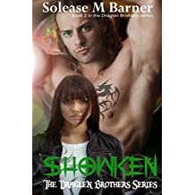 The Draglen Brothers - SHOWKEN (BK 2) (Volume 2) by Solease M Barner (2013-11-14)