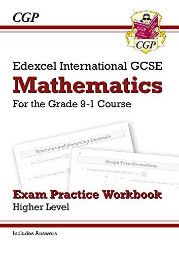 New Edexcel International GCSE Maths Exam Practice Workbook: Higher - Grade 9-1 (with Answers) (CGP IGCSE 9-1 Revision) (English Edition) por CGP Books