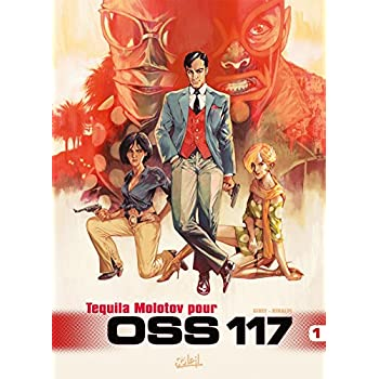 OSS 117 T1 - Tequila Molotov pour OSS 117