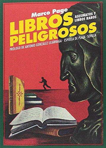 Libros peligrosos: Asesinatos y libros raros (Narrativa)