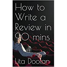 How to Write a Review in 90 mins
