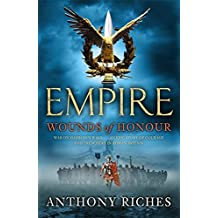 Wounds of Honour: Empire I (Empire series, Band 1)
