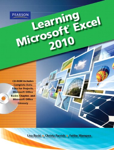 Learning Microsoft Office Excel 2010, Student Edition (Office Student 2010 Edition)
