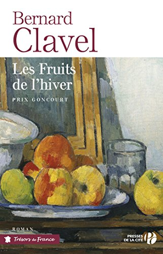 Les Fruits de l'hiver (TRESORS FRANCE) par Bernard CLAVEL