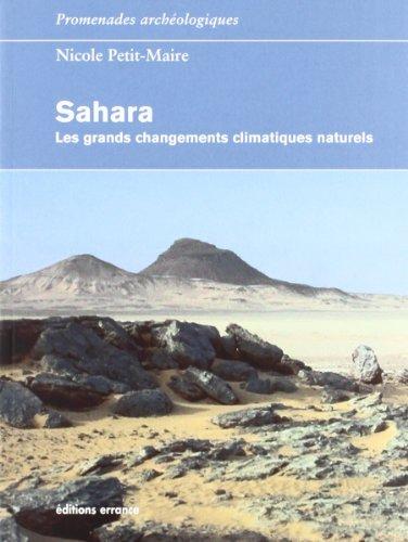 Sahara : Les grands changements climatiques naturels