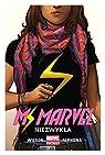 Miss Marvel niezwyk?a  - G. Willow Wilson [KOMIKS] par G. Willow Wilson