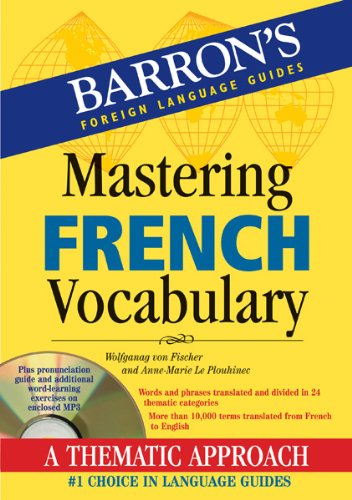 Mastering French Vocabulary with Audio MP3: A Thematic Approach (Mastering Vocabulary)