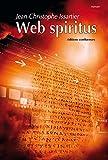Web Spiritus (LITTERATURE) (French Edition)