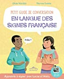 Petit guide de conversation en langue des signes française