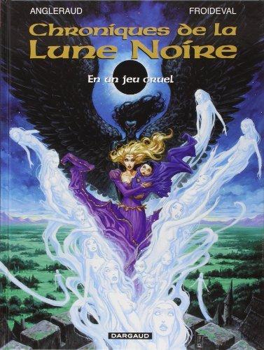 Les chroniques de la lune noire, Tome 0 : En un jeu cruel de Froideval (28 octobre 2011) Album