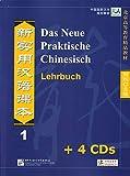 Das Neue Praktische Chinesisch /Xin shiyong hanyu keben / Das Neue Praktische Chinesisch - Set aus Lehrbuch 1 und 4 CDs