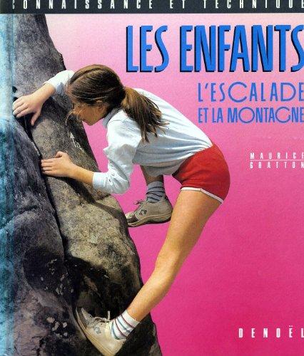 Descargar Libro Les Enfants, l'escalade et la montagne de Maurice Gratton