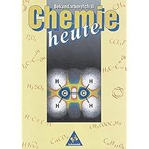 Chemie heute SII / Ausgabe 1998: Chemie heute - Sekundarstufe II - Neubearbeitung: Chemie heute Sekundarbereich II - Ausgabe 1998: Schülerband (Chemie heute SII, Band 1)