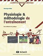 Physiologie et méthodologie de l'entrainement de la théorie à la pratique de Véronique Billat