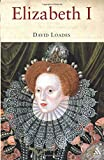 Elizabeth I: The Golden Reign of Gloriana (English Monarchs-Treasures from the National Archives)