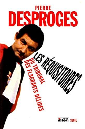 Les Réquisitoires du tribunal des flagrants délires, volume2 par Pierre Desproges